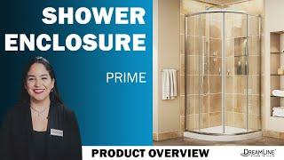 DreamLine Prime Collection | Sliding Shower Enclosure | Sliding Shower Enclosure and Base Kit