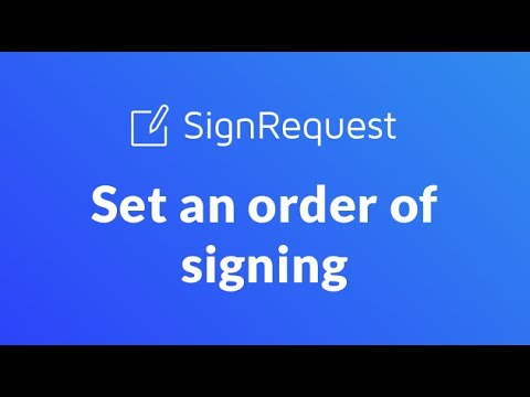 How to set an Order of Signing in SignRequest