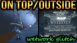 MWR - On Top & Outside Of Wetwork Glitch!