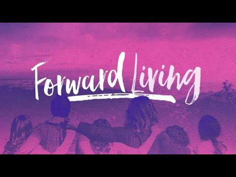 Forward Living | 2 Peter: 1