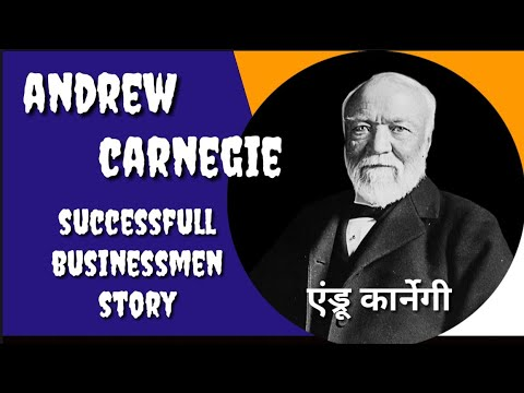 Andrew Carnegie super successful businessman story