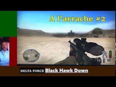 ** A l'arrache ** Delta Force : Black Hawk Down