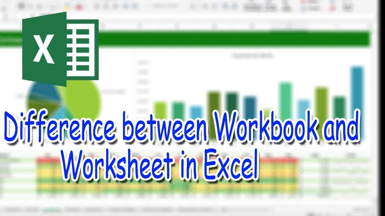 difference between workbook and worksheet in excel youtube. Black Bedroom Furniture Sets. Home Design Ideas