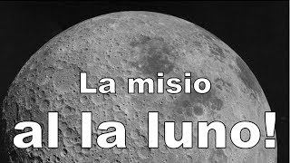La luna misio Chang'e 4 | Esperanto vlogo