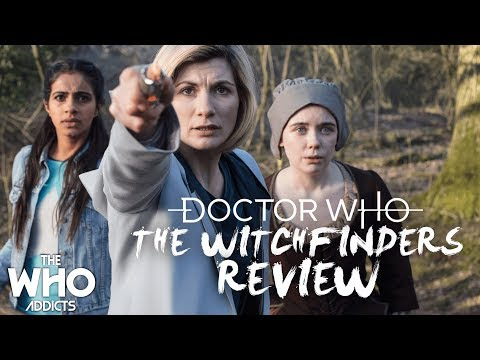 Doctor Who | The Witch Finders (2018) Review