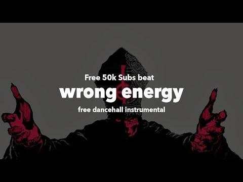 FREE | Dancehall Instrumental 2018 ''Wrong Energy Riddim'' Vybz Kartel x Alkaline Type Beat