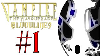 Vampire: The Masquerade - Bloodlines | Let