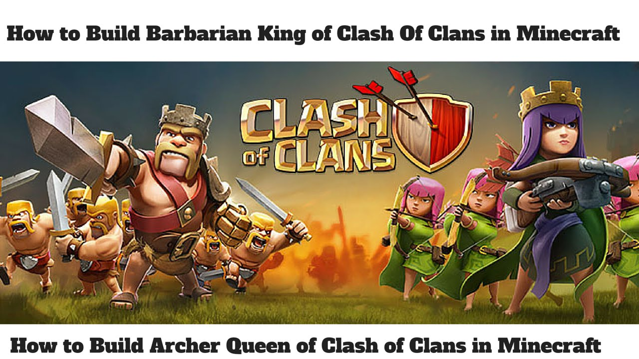 How to Build Barbarian King and Archer Queen of Clash Of ...