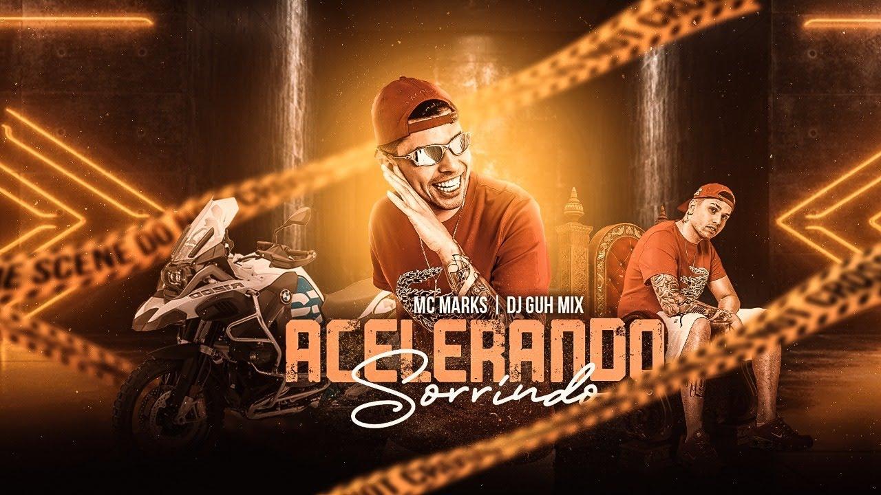 MC Marks - Acelerando Sorrindo (Áudio Oficial) DJ Guh Mix