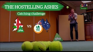 YHA - The Hostelling Ashes - Test Match 5 - Catching Challenge! #YHAshes
