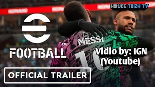 eFootball 2022 - Official Reveal Trailer By: IGN