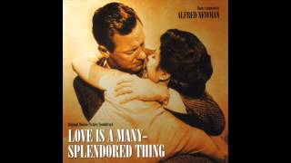 Love Is A Many Splendored Thing | Soundtrack Suite (Alfred Newman)