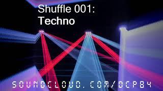 Shuffle 001: Techno
