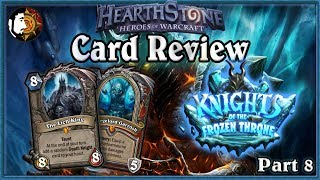 Hearthstone: Knights Of The Frozen Throne Card Review (Part 8)