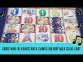 GOOD WIN IN BONUS FREE GAMES ON BUFFALO GOLD SLOT MACHINE - SunFlower Slots