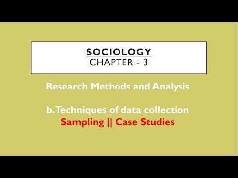 Sociology for UPSC : Sampling + Case Studies - Chapter 3 - P