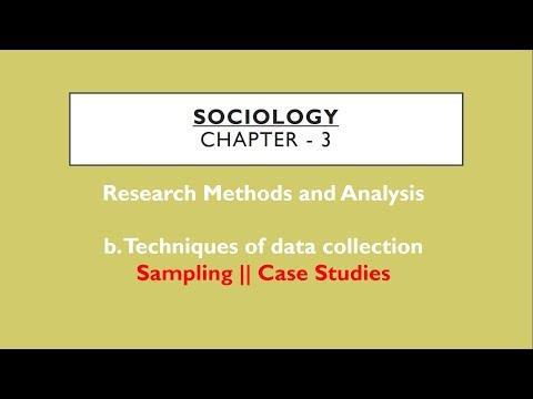Sociology for UPSC : Sampling + Case Studies - Chapter 3 - Paper 1 - Lecture 62