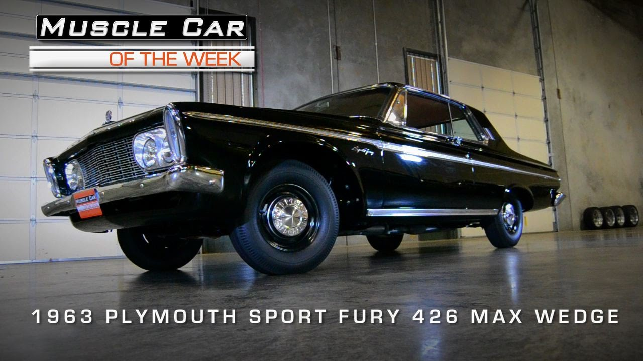 Muscle Car Of The Week Video 60 1963 Plymouth Sport Fury 426 Max