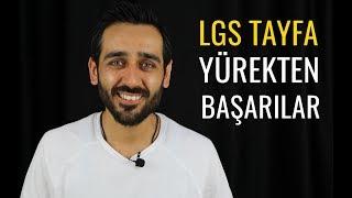 LGS Tayfa Yürekten Başarılar