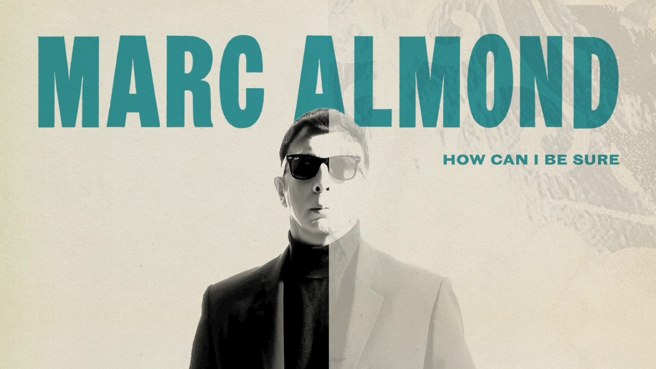 marc-almond-how-can-i-be-sure-official-audio-marc-almond
