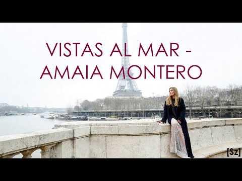 Amaia Montero - Vistas al Mar (Letra)