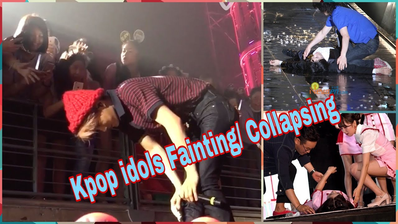 Kpop Idols Fainting Collapse Youtube