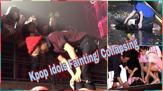 Kpop idols fainting/ collapse