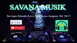 Download Savana musik live in pekon ampay bandar lampung terbaru 2017 bersama arr dinda shofat