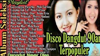 Disco Dangdut 90an | Disco Dangdut Remix [ Disco Dangdut Lawas 90an ]