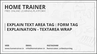 Explain Text Area Tag : Form Tag Explaination - Textarea Wrap