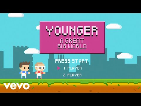 A Great Big World - Younger (Lyric Video)