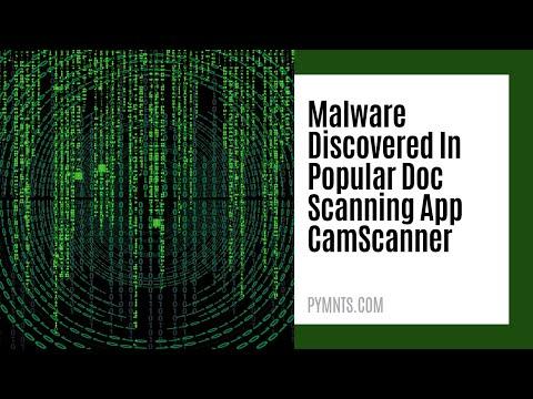 Malware Discovered In Popular Doc Scanning App CamScanner