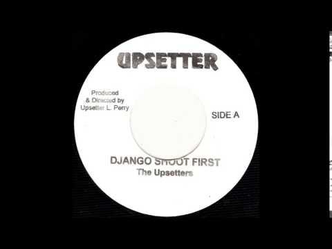 "7"" The Upsetters - Django Shoot First/Return Of Django"