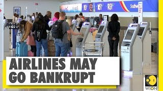 Most Airlines may go bankrupts by the month of May due to Coronavirus   WION News