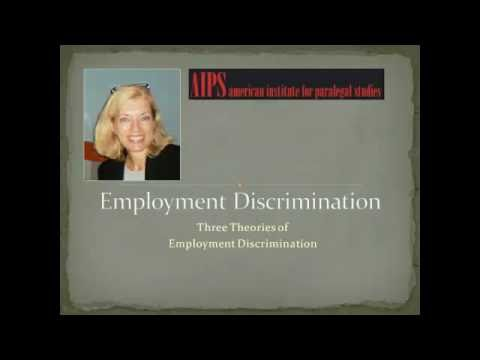 Employment Law:  Three Theories of Employment Discrimination