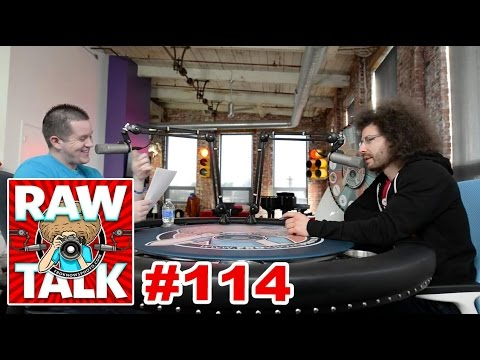 Sorry for the bad news but this is the LAST RAWtalk....of the year: Episode #114
