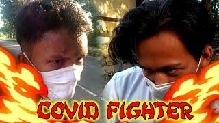 FILM PENDEK ACTION - COVID FIGHTER (ZAINUL VS ROFI) || SHORT MOVIE