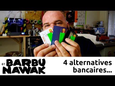 BarbuNawak - 4 alternatives aux banques traditionnelles - Paypal / Revolut / Compte Nickel / N26