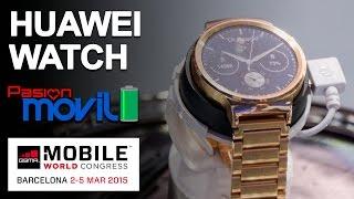 Descubre con nosotros el nuevo Huawei Watch en el Mobile World Congress 2015