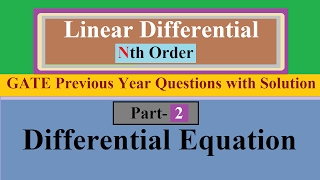 Linear Differential Equation Of Nth Order Part- 2 With GATE Previous Year Question With Solution