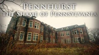 Pennhurst - Shame of the Nation