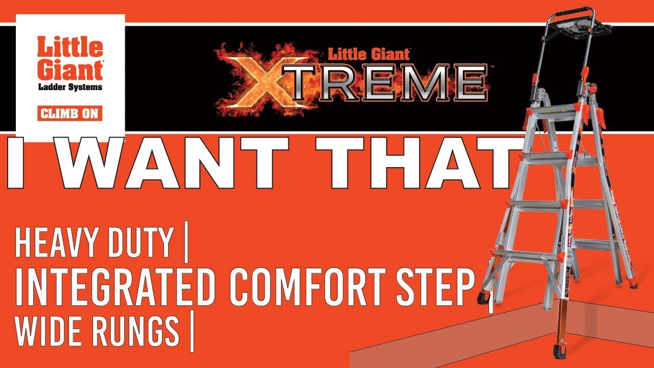 Quot I Want That Quot Featured The Little Giant Xtreme Youtube