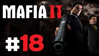 "Mafia 2 - Gameplay Walkthrough (Part 18) ""Undercover Workers"""