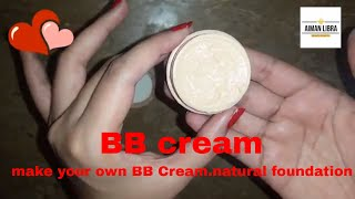 BB Cream - how to make bb cream at home/natural foundation