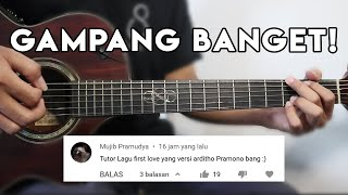 Tutorial Gitar First Love Versi Ardhito Pramono Gampang Banget