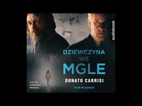 "Donato Carrisi ""Dziewczyna we mgle"" audiobook"