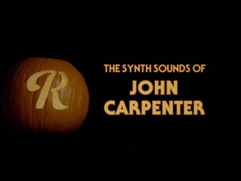 The Synth Sounds of John Carpenter: Halloween, The Fog, Assault on Precinct 13