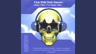 Video Killed the Radio Star (Sleasesisters Anthem Club Mix)