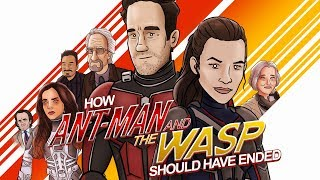 How Ant-Man and the Wasp Should Have Ended (ANIMATED PARODY)