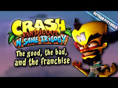 Crash: The N-Sane Trilogy Critique - The good, the bad, and the franchise | Beyond Pictures